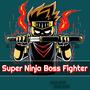 超级忍者Boss战士